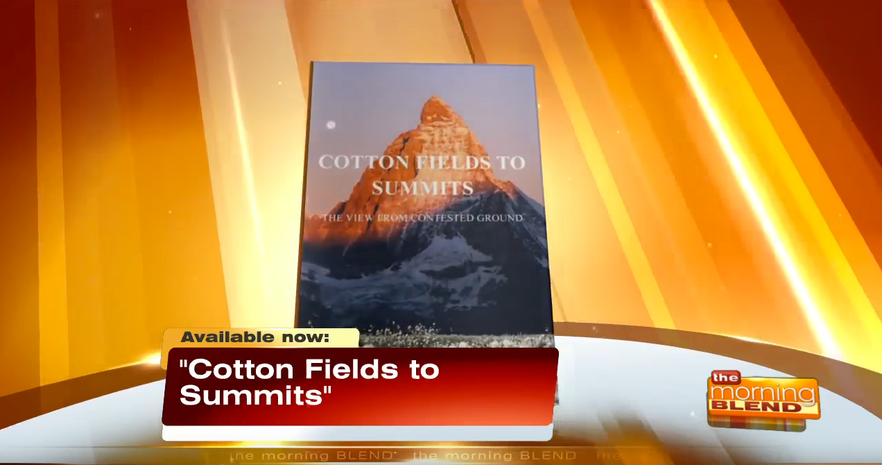 Cotton Fields to Summits by George Alfred Kennedy